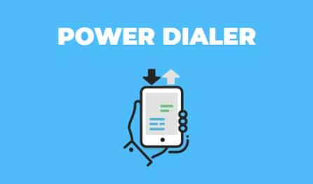 Power Dialer
